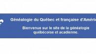 Il existe un site Internet en généalogie qui nous permet de déterminer le lien de parenté entre nos vedettes et nous-mêmes. Il s'agit du site Généalogie du Québec et française […]